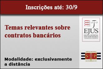 Temas relevantes sobre contratos bancários