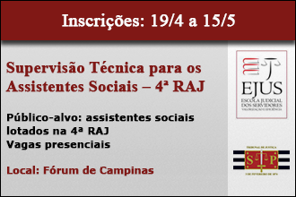 SUPERVISÃO TÉCNICA PARA OS ASSISTENTES SOCIAIS DA 4ª RAJ