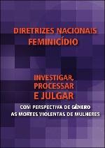 Capa da Cartilha Diretrizes Nacionais Feminicídio