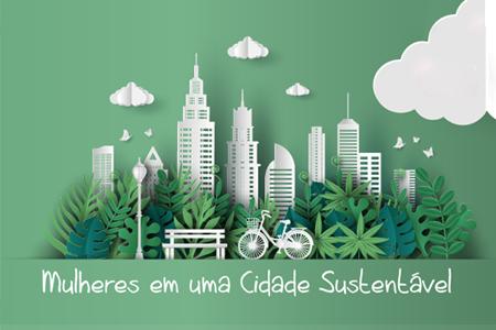 Mulheres em uma Cidade Sustentável