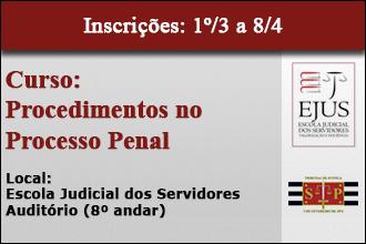 Procedimentos no Processo Penal