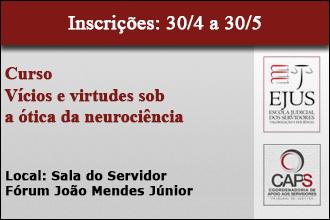Vícios e virtudes sob a ótica da neurociência