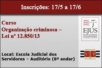 Organização Criminosa – Lei Nº 12.850/2013