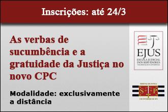 Curso: As verbas de sucumbência e a gratuidade da Justiça no novo CPC