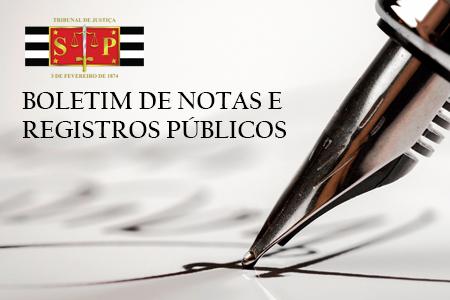 Boletins Notas e Registros Públicos